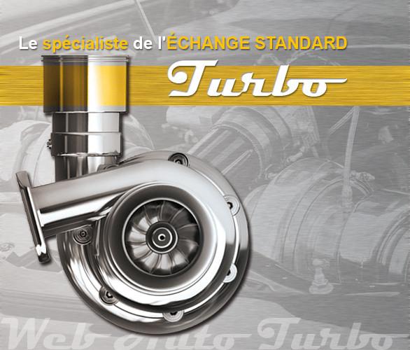 Le spécialiste de l'échange standard Turbo