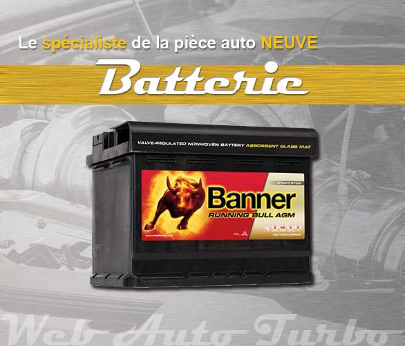 Le spécialiste de la pièce auto neuve Batterie
